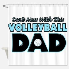 Dont Mess With This Volleyball Dad copy.png Shower
