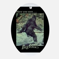 Have You Seen BIGFOOT? Ornament (Oval)