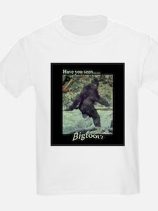 Have You Seen BIGFOOT? T-Shirt