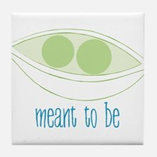 Meant To Be Tile Coaster