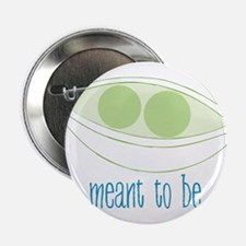 """Meant To Be 2.25"""" Button"""