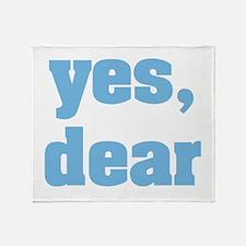 yes, dear Throw Blanket