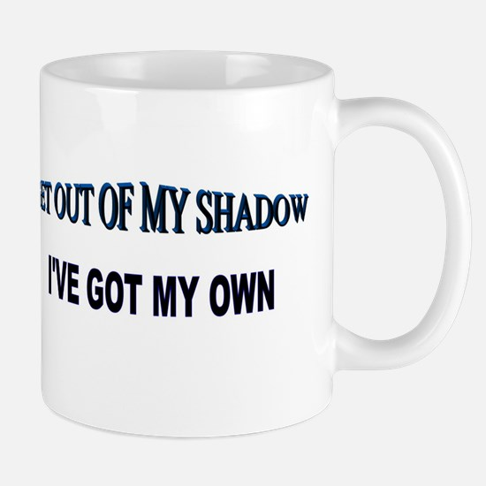 Out of My Shadow Mug
