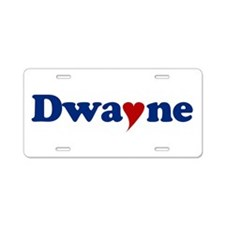 Dwayne with Heart Aluminum License Plate