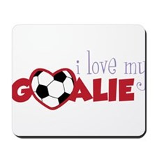 Love My Goalie Mousepad