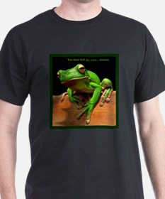 You must feel the force....hmmm. T-Shirt