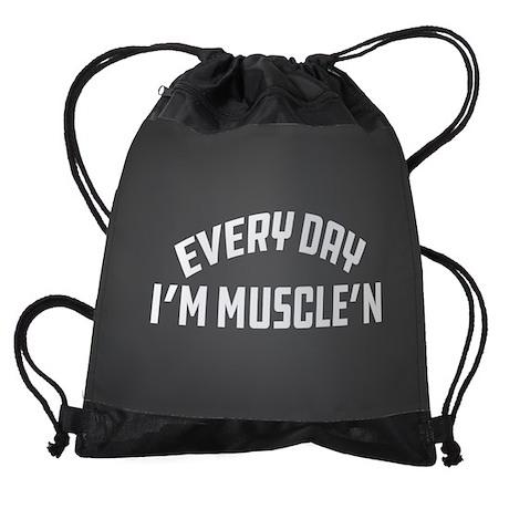 Everyday I'm Muscle'n Drawstring Bag