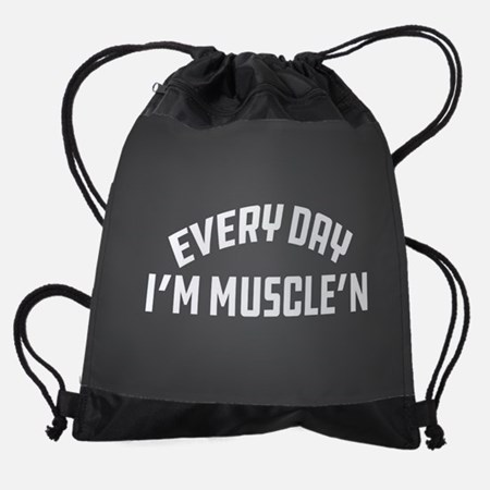 Everyday I'm Muscle'n