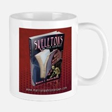 SKELETONS IN THE CLOSET 2 Mug