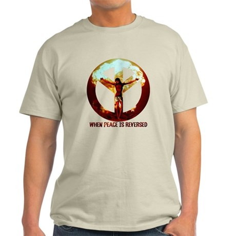 when peace is reversed Light T-Shirt