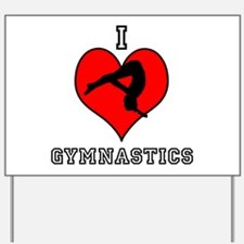 I Love Gymastics Yard Sign