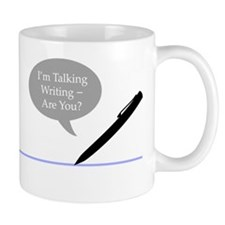 I'm Talking Writing - Are You? small mug