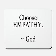 Choose Empathy Mousepad