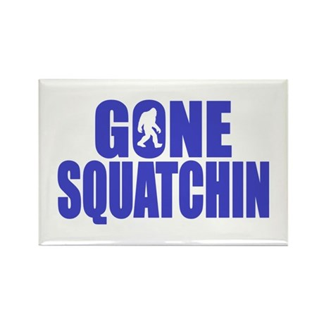 Gone Squatchin - Brute Rectangle Magnet (10 pack)