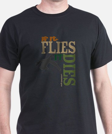 Flies_dies T-Shirt