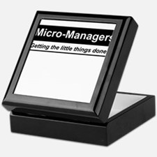 Micro-Managers: Getting the little things done! Ke
