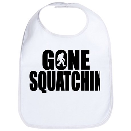 Gone Squatchin - Brute Bib