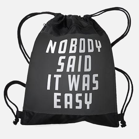 Nobody said it was easy