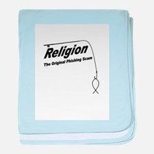 Religion: The Original Phishing Scam baby blanket