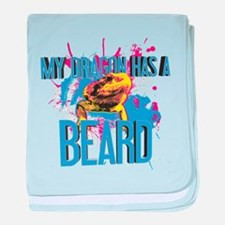Bearded Dragon - My Dragon Has A Beard baby blanke