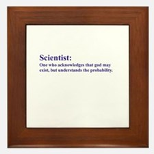 Scientist: Acknowledges that god may exist... Fram