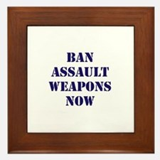 Ban Assault Weapons Now Framed Tile