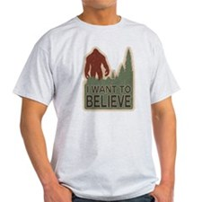 I Want To Believe - Sasquatch T-Shirt