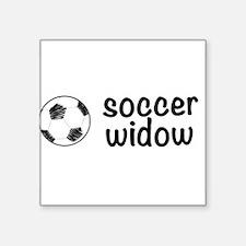 "soccer widow Square Sticker 3"" x 3"""