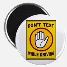 "DON'T TEXT AND DRIVE 2.25"" Magnet (10 pack)"