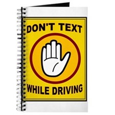 DON'T TEXT AND DRIVE Journal