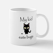 My Kid Cat Eats bugs Mugs
