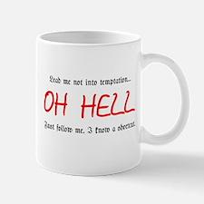 Lead me not into temptation Mug
