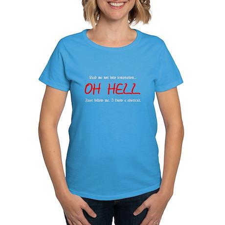 Lead me not into temptation Women's Dark T-Shirt