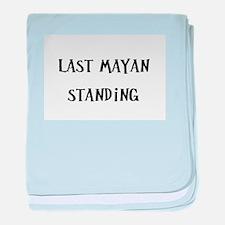 Last Mayan Standing (nd) baby blanket