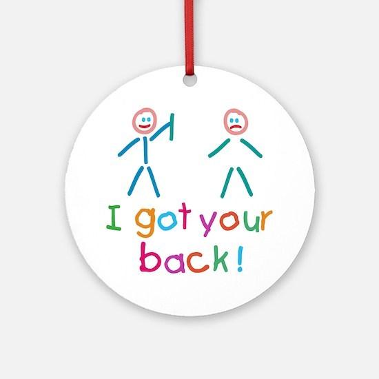I Got Your Back Fun Ornament (Round)
