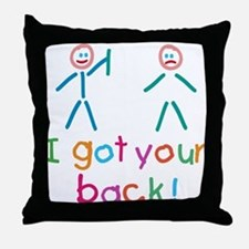 I Got Your Back Fun Throw Pillow