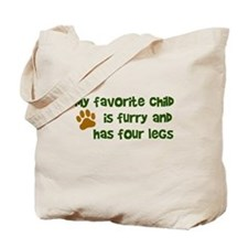My favorite child furry four legs Tote Bag