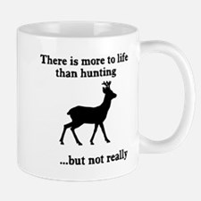 More to life than hunting Mug
