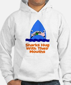 Sharks hug with their mouths Hoodie