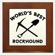 World's Best Rockhound Framed Tile