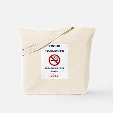 Proud Ex-Smoker - Breathing Free Since 2012 Tote B