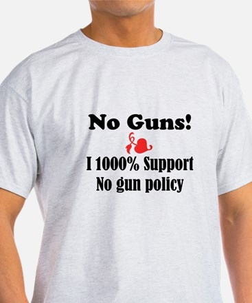 No Guns T-Shirt