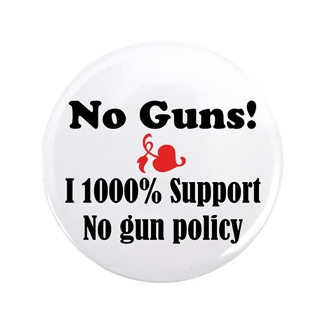 "No Guns 3.5"" Button (100 pack)"