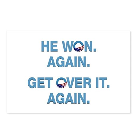 Obama Won. Get Over It. Postcards (Package of 8)