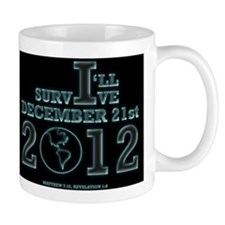 Survive December 21, 2012 Mug