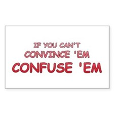 Convince or Confuse Rectangle Decal