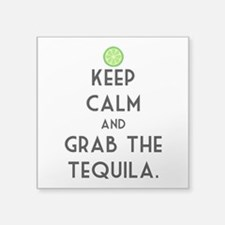 "Grab The Tequila Square Sticker 3"" x 3"""