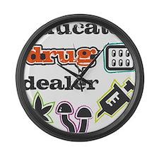 Educated drug dealer Large Wall Clock