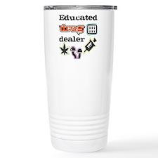 Educated drug dealer Travel Coffee Mug