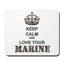 Keep Calm and LOVE Your Marine (woodland) Mousepad